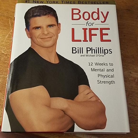 Body for Life 12 weeks to Mental by Bill Phillips